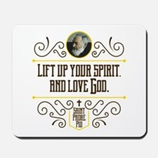 Life Up Your Spirit Mousepad