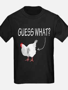 Guess What? Chicken Butt! T-Shirt