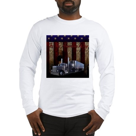It's The American Way Long Sleeve T-Shirt
