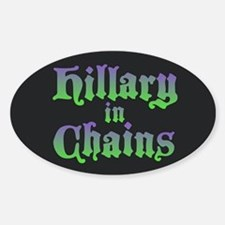 Hillary in Chains Decal