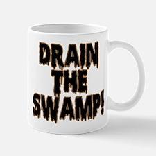 DRAIN THE SWAMP! Mug