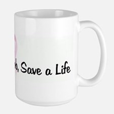 Squeeze a Boob, Save a Life p Mugs