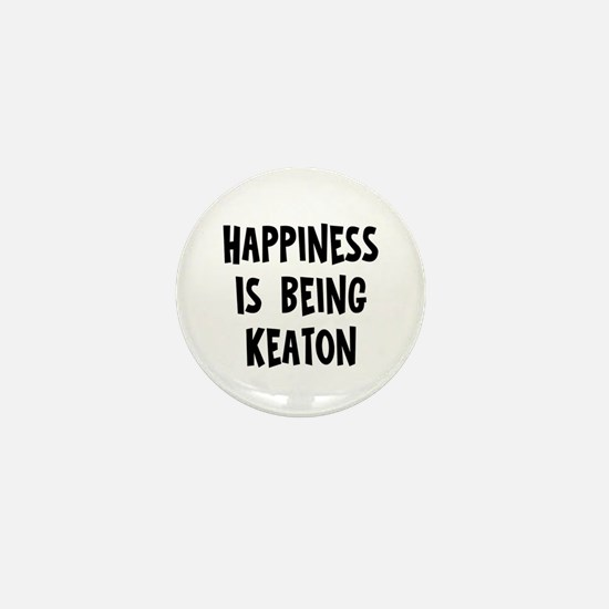 Happiness is being Keaton Mini Button