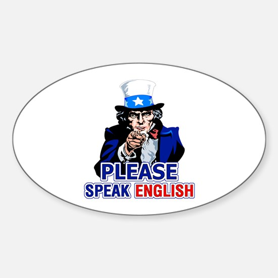 Please Speak English Oval Decal