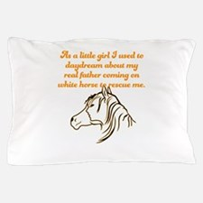 As a little girl I used to daydream ab Pillow Case