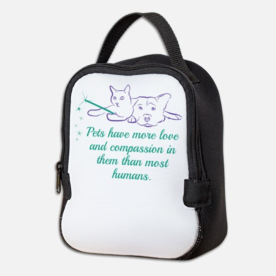 Pets have more love and compass Neoprene Lunch Bag