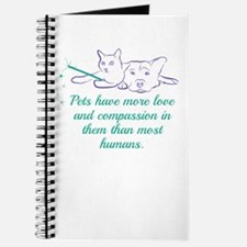 Pets have more love and compassion in them Journal