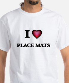 I Love Place Mats T-Shirt