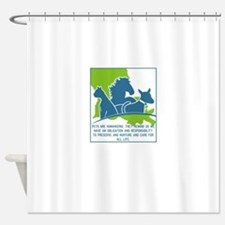 Pets are humanizing. They remind us Shower Curtain