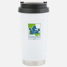 Pets are humanizing. Th Stainless Steel Travel Mug