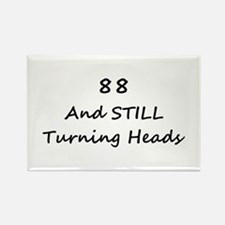 88 Still Turning Heads 1C Magnets