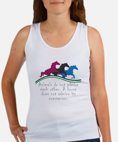 Animals do not admire each other. A horse Tank Top