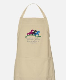 Animals do not admire each other. A horse do Apron