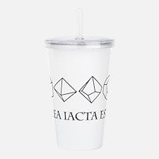 alea iacta est Acrylic Double-wall Tumbler