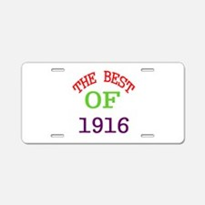 The Best Of 1916 Aluminum License Plate