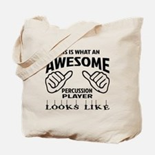 This is what an awesome Percussion player Tote Bag