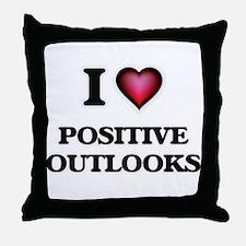 I Love Positive Outlooks Throw Pillow