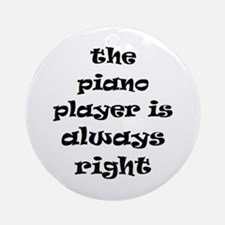 piano always right Ornament (Round)