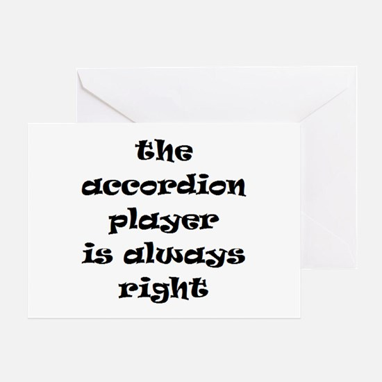 accordion always right Greeting Card