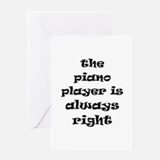 piano always right Greeting Card