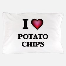 I Love Potato Chips Pillow Case
