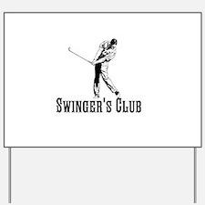 Swingers Club Yard Sign