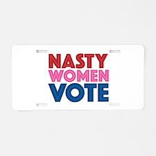 Nasty Women Vote Aluminum License Plate