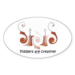 Fiddlers are Creative! Oval Decal