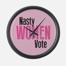 Nasty Women Vote Large Wall Clock
