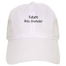 Future Arts Promoter Baseball Cap