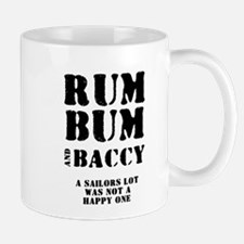 RUM - BUM - BACCY. A SAILOR'S LOT WAS NO Mugs