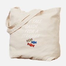 Cool Stranger danger Tote Bag