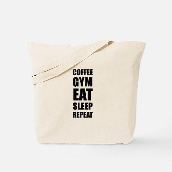 Coffee Gym Work Eat Sleep Repeat Tote Bag