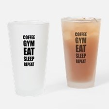 Coffee Gym Work Eat Sleep Repeat Drinking Glass