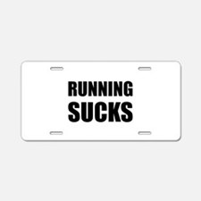 Running sucks Aluminum License Plate