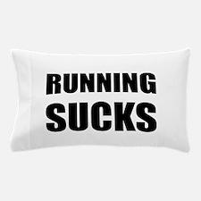Running sucks Pillow Case
