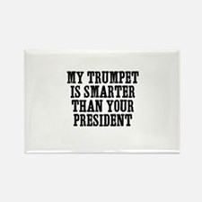 my Trumpet is smarter than yo Rectangle Magnet
