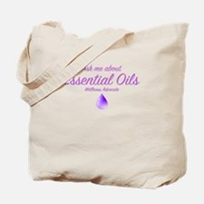 Ask Me About Essential Oils Tote Bag