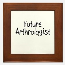 Future Arthrologist Framed Tile