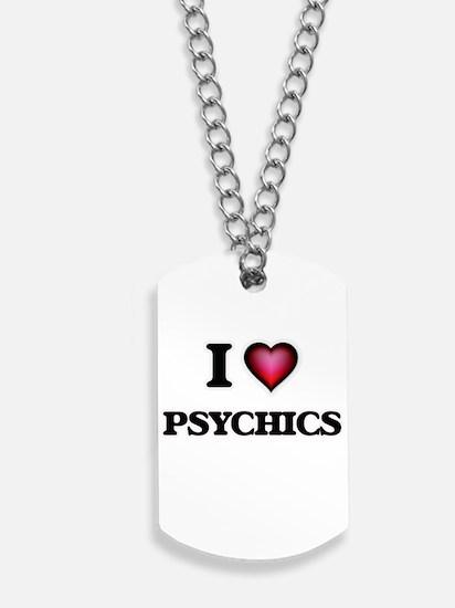 I Love Psychics Dog Tags