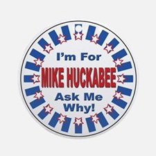 Mike Huckabee for President 2008 Ornament (Round)