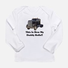 Semi This is How My Daddy Rolls.jpg Long Sleeve T-