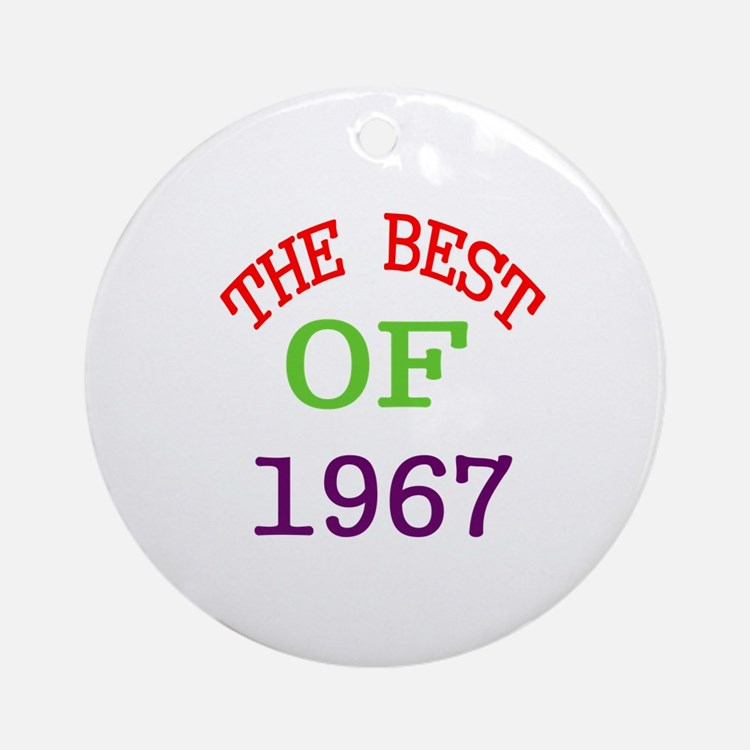 The Best Of 1967 Round Ornament