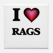 I Love Rags Tile Coaster