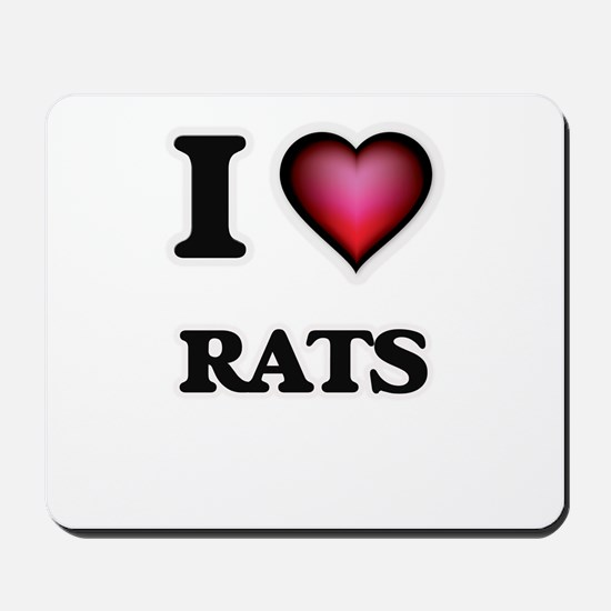 I Love Rats Mousepad