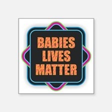 Babies Lives Matter Sticker