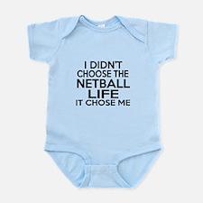 Netball It Chose Me Infant Bodysuit