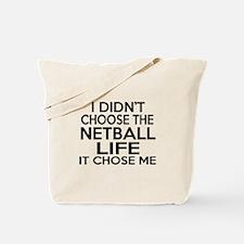 Netball It Chose Me Tote Bag