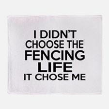 Fencing It Chose Me Throw Blanket