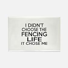Fencing It Chose Me Rectangle Magnet